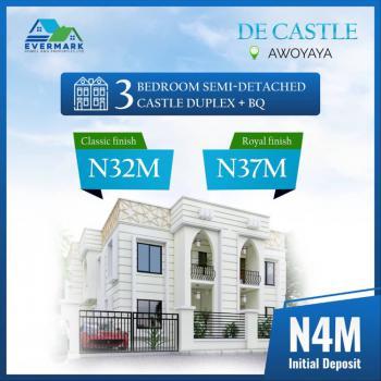 3 Bedroom Semi Detached Castle Duplex with Bq, Oribanwa Bus Stop, 2 Mins From Mayfair Garden, Awoyaya, Ibeju Lekki, Lagos, Semi-detached Duplex for Sale