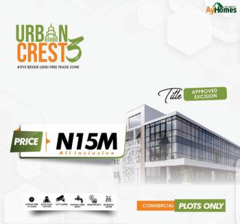 Land, Urban Crest 3, Tiye, Beside Lekki Free Trade Zone, Ibeju, Lagos, Commercial Land for Sale