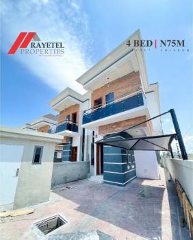 a Sleek 4 Bedroom Semidetached!!!, Chevron, Lekki Phase 2, Lekki, Lagos, Semi-detached Duplex for Sale