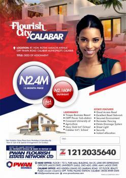 Land in Flourish City Calabar, Flourish City Rt.hon Rotimi Ameachi Avenue Off Tinapa Road, Calabar, Cross River, Residential Land for Sale