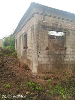 an Uncompleted Building of Six Bedrooms with Pop on Two Plots of Land, Agodogbon, Lucky Fiber, Ikorodu, Lagos, Detached Bungalow for Sale