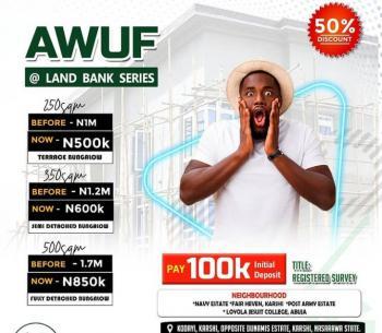 Plots of Land Available in Awuf at Land Bank Series, Awuf at Land Bank Series, Karshi, Apo - Karshi Road, Karu, Nasarawa, Residential Land for Sale