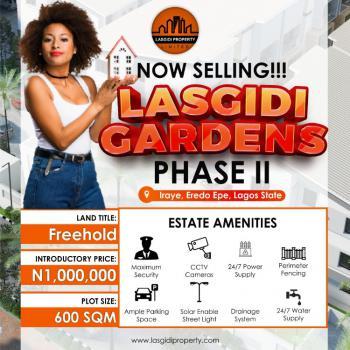 Affordable Plotslasgidi Gardens Phase 2, Iraye, Eredo Epe, Eredo, Yewa South, Ogun, Mixed-use Land for Sale