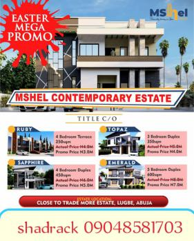Mshel Contemporary Estate, By  Trade More Estate, Lugbe District, Abuja, Residential Land for Sale