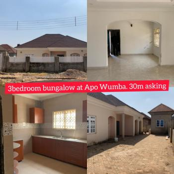 Newly Built 3 Bedrooms, Wumba Nma Estate, Apo, Abuja, Detached Bungalow for Sale