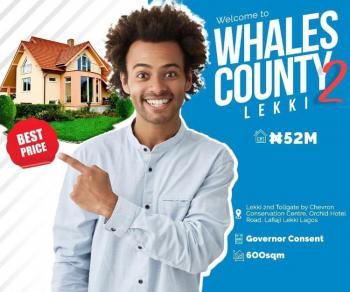 Luxury Buy and Build Land with Governors Consent in a Prime Location, Whales County Estate Phase 2, Orchid Road, Lekki, Lagos, Residential Land for Sale