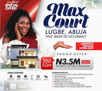 100% Dry Land, Buy & Build, Max Court, Sabon Airport Road, Lugbe District, Abuja, Mixed-use Land for Sale