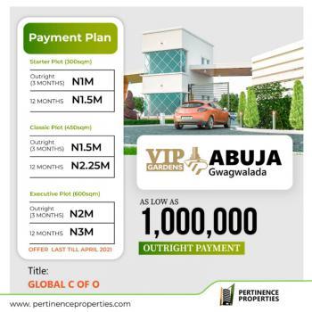 Global C of O Title Land, Vip Gardens Estate, Gwagwalada, Abuja, Residential Land for Sale
