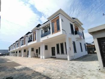 Newly Built Luxury 4 Bedroom Terrace Duplex with a Bq, Chevron, By 2nd Lekki Toll Gate, Lekki, Lagos, Terraced Duplex for Sale