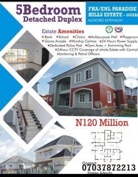 Luxurious 5 Bedroom Fully Detached Duplex (high Value for Money), Guzape District, Abuja, Detached Duplex for Sale