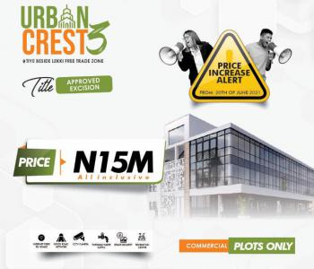 Want Your Business to Strive? Get This Wonderful Commercial Plots., Tiye Community Beside Lekki Free Trade Zone, Amazing Commercial Land, Lekki Free Trade Zone, Lekki, Lagos, Commercial Land for Sale