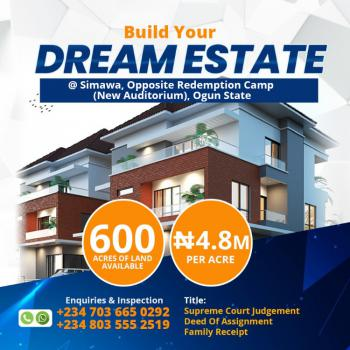 Build Your Dream Estate, Opposite Redemption Camp New Auditorium, Simawa, Ogun, Commercial Land for Sale