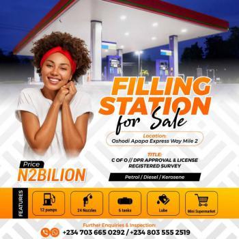 a Fully Operational Filling Station, Oshodi Apapa Expressway Mile 2, Oshodi, Lagos, Filling Station for Sale