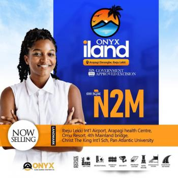 a Fantastic  Investment  for a Classy and Smart Investors, Onyx Iland, Aparagi, Eleranigbe, Ibeju Lekki, Lagos, Residential Land for Sale